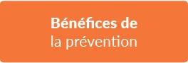 Bénéfice de la prévention