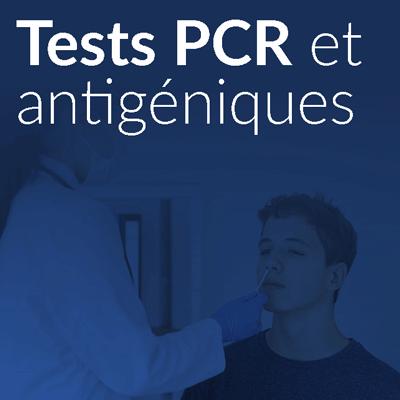 COVID 19  Foire aux questions adhérents : Tests PCR et antigéniques