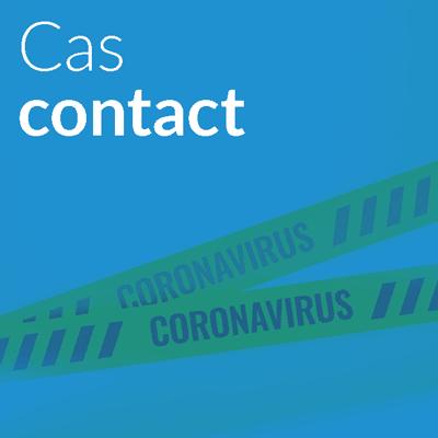 COVID 19  Foire aux questions adhérents : CAS CONTACT